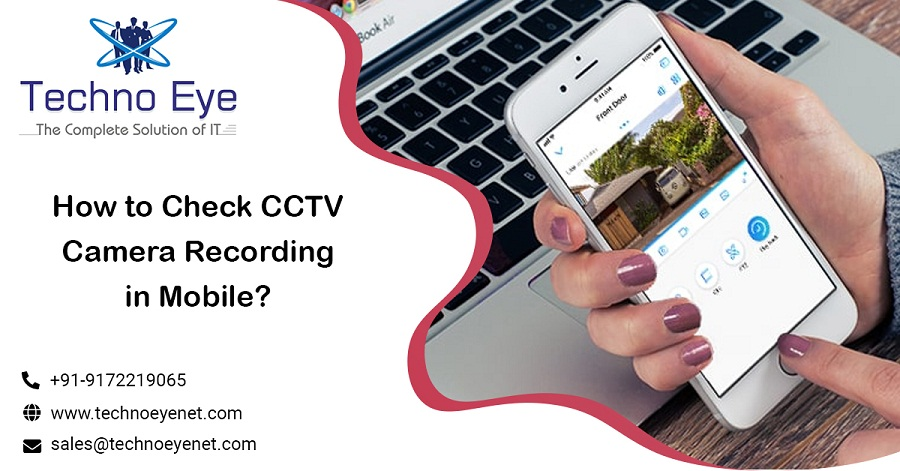 How to Check CCTV Camera Recording in Mobile